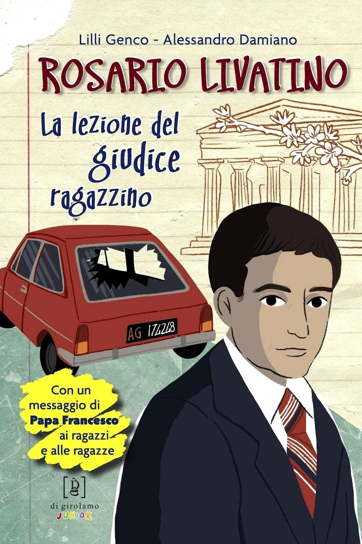 """Da oggi in libreria """"Rosario Livatino, la lezione del giudice ragazzino"""""""