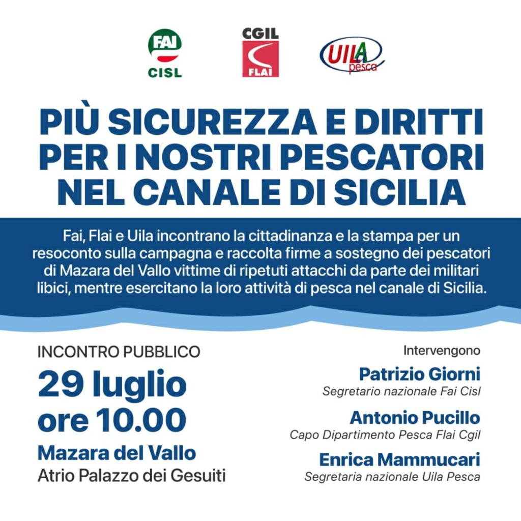 «Più sicurezza e diritti per i nostri pescatori nel canale di Sicilia»